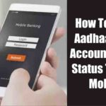 How To Check Aadhaar-Bank Account Linking Status Through Mobile?